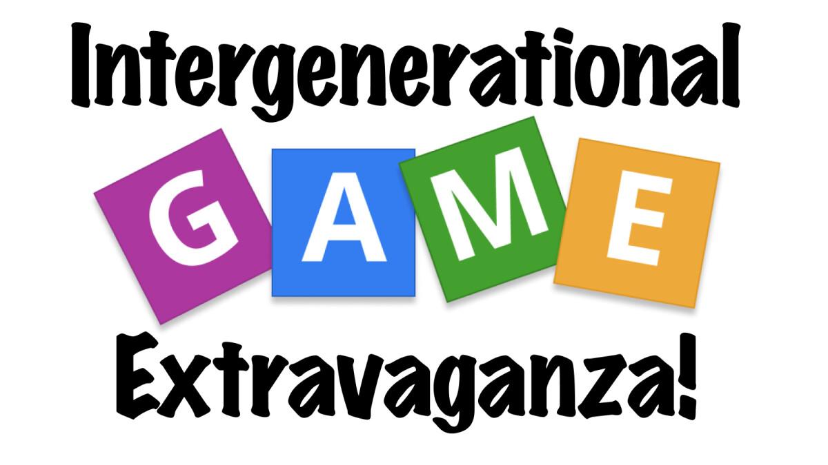 Intergenerational Game Extravaganza