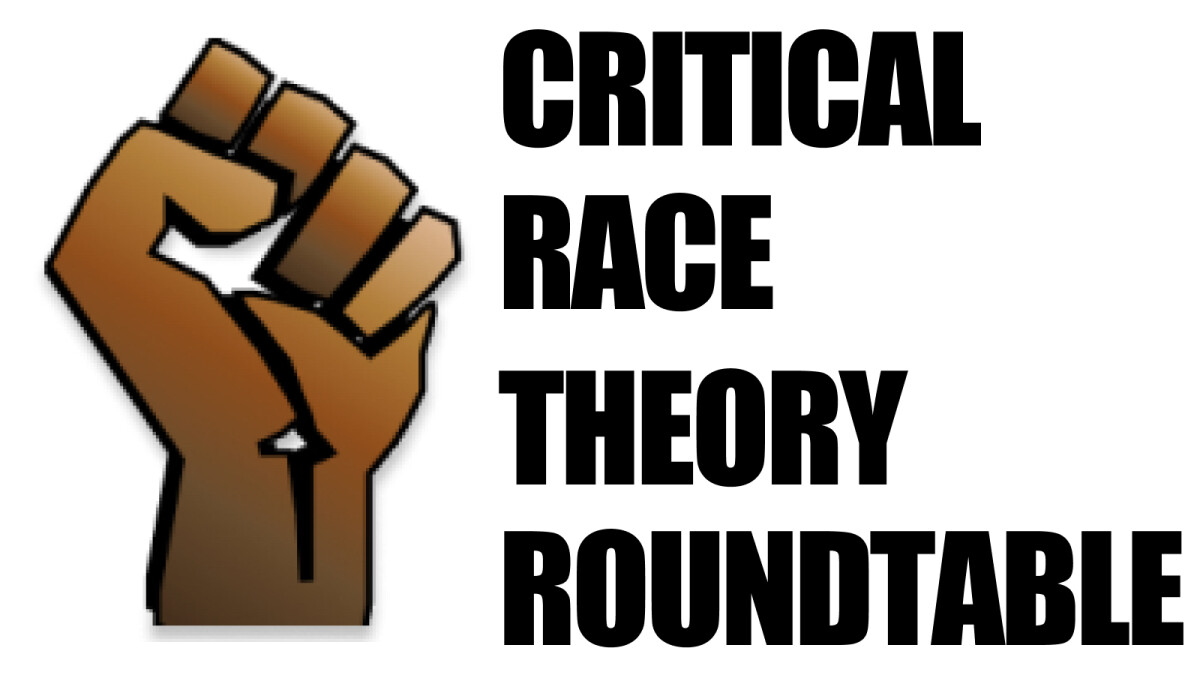 Critical Race Theory Roundtable